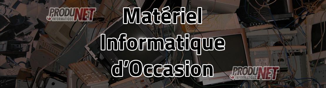Matériel Informatique d'occasion